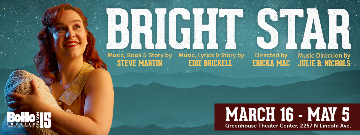 Bright Star - BoHo Theatre | BoHo Theatre